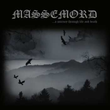 Massemord - ...A Journey Through Life And Death (2014)