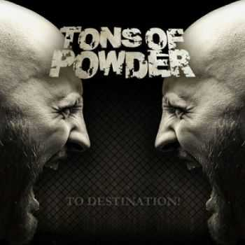 Tons of Powder - To Destination! (2014)