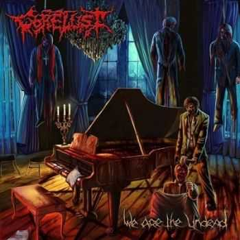 Gorelust - We Are The Undead (2015)