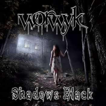Worwyk - Shadows Black (2013)