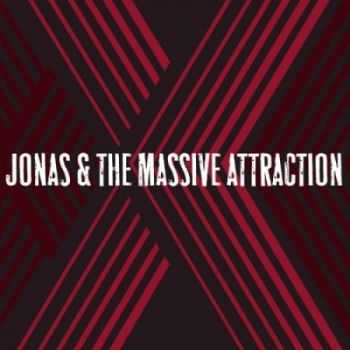 Jonas & The Massive Attraction - X [Bonus Edition] (2014)