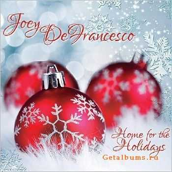 Joey DeFrancesco - Home For The Holidays (2014) [2 CD]