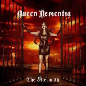 Queen Dementia - The Aftermath (2014)