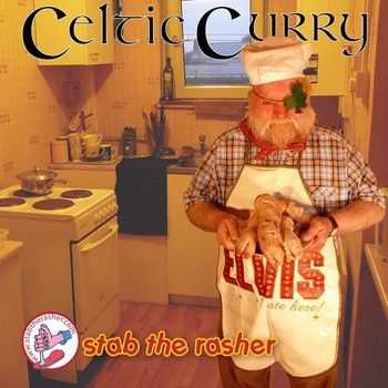Stab The Rasher - Celtic Curry (2014)
