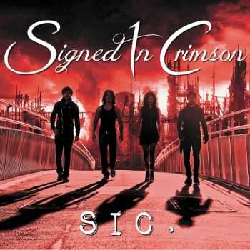 Signed In Crimson - SIC (2014)