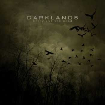 Darklands - Bring Out The Dead (2014)