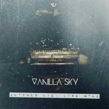 Vanilla Sky - Another Lie: Like Home [EP] (2014)