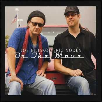Joe Filisko & Eric Noden - On The Move (2014)