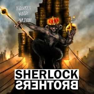 Sherlock Brothers - Monkey Made Nation (2014)