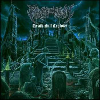 Revel In Flesh - Death Kult Legions (2014)