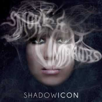 ShadowIcon  - Smoke And Mirrors (2014)