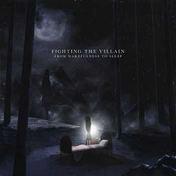 Fighting The Villain - From Wakefulness To Sleep (EP) (2014)