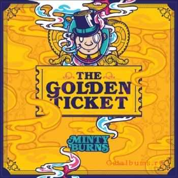 Minty Burns - The Golden Ticket (2014) [Mixtape]