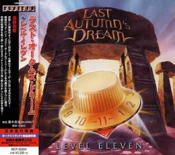 Last Autumn's Dream -  Level Eleven (Japanese Edition+Bonus Track+Bonus CD) (2014)