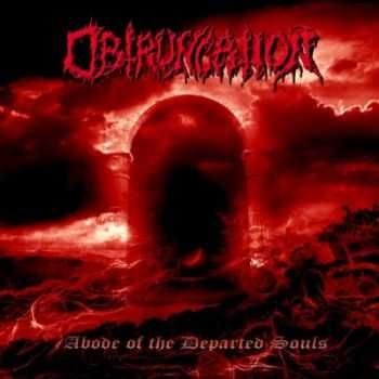 Obtruncation - Abode Of The Departed Souls (2014)