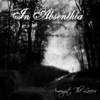 In Absenthia - Amongst The Lovers (EP) (2013)