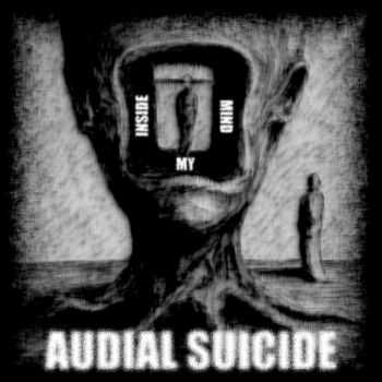 Audial Suicide - Inside My Mind (EP) (2011)