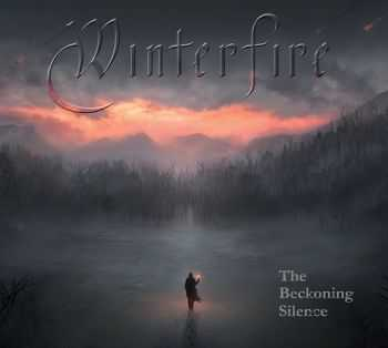 Winterfire - The Beckoning Silence  (2014)