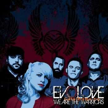 Evolove - We Are The Warriors (2014)