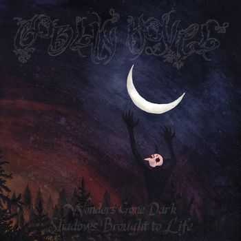 Goblin Hovel - Wonders Gone Dark, Shadows Brought To Life (EP) (2014)