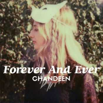 Chandeen - Forever And Ever (2014)