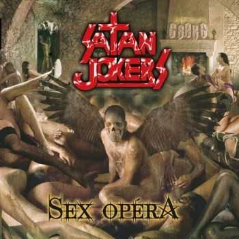 Satan Jokers - Sex Opéra (2014)