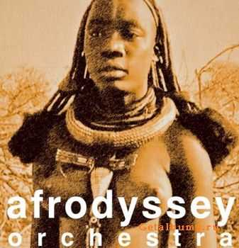 Afrodyssey Orchestra - In The Land Of Aou Tila (2014)