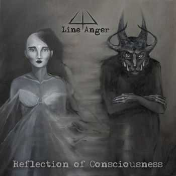Line Anger - Reflection of Consciousness (2014)