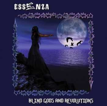 Essenza - Blind Gods And Revolutions (2014) [LOSSLESS]