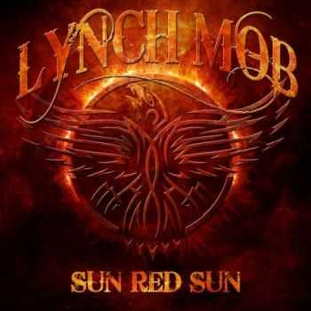 Lynch Mob - Sun Red Sun (2014)