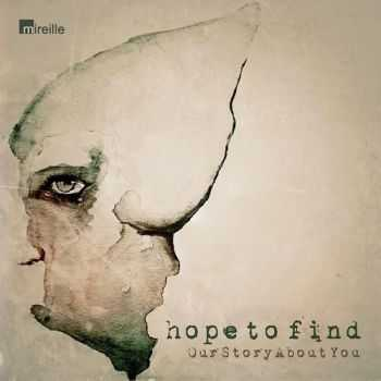 Hope To Find - Our Story About You (2014)