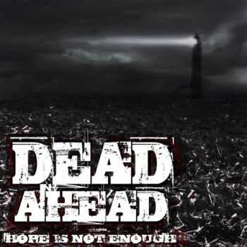 Dead Ahead - Hope Is Not Enough [EP] (2014)
