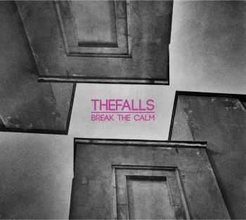 Thefalls - Break The Calm (2014)