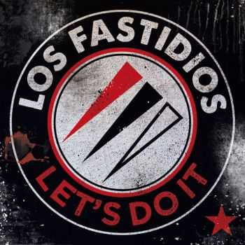Los Fastidios - Let's Do It (2014)