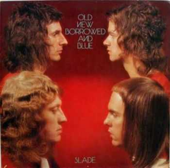Slade - Old New Borrowed And Blue (1974) Mp3+Lossless