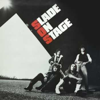 Slade - Slade On Stage (1982) Mp3+Lossless