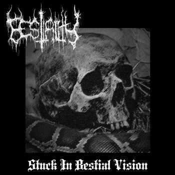 Bestiality - Stuck In Bestial Vison (EP ) [2014]