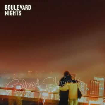Boulevard Nights - Colored Shadows (2014)