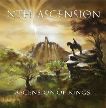 Nth Ascension - Ascension Of Kings (2014)