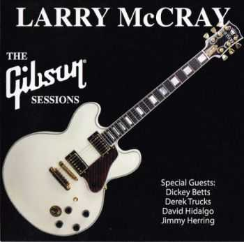 Larry McCray - The Gibson Sessions (2014)