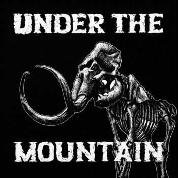 Under The Mountain - Under The Mountain (2014)