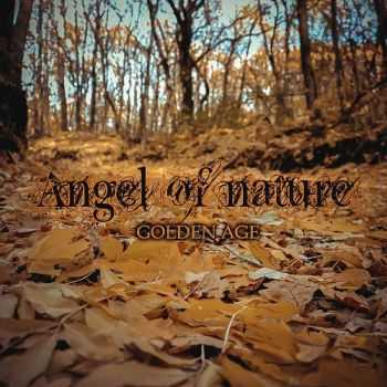 Angel Of Nature - Golden Age (2014)