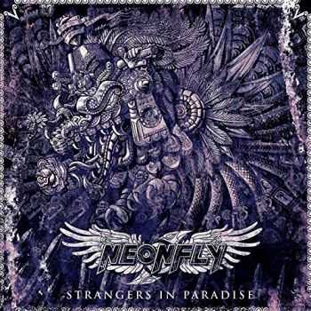Neonfly - Strangers In Paradise (2014) (Lossless)