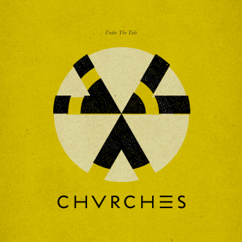 CHVRCHES – Under The Tide EP (2014)