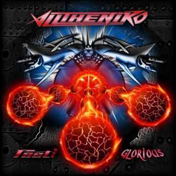 Alltheniko - Fast And Glorious (2014)