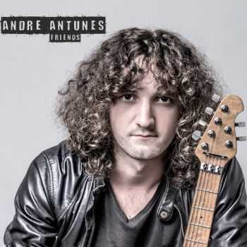 Andre Antunes - Friends (2014)