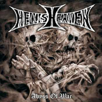 Hellisheaven – Abyss Of War (2013)