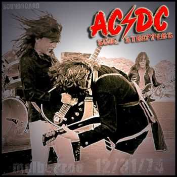AC/DC - Live '74: Soul Strippers (Bootleg) (2014)