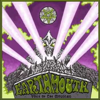 Earthmouth - Voice of the Mountain (2014)
