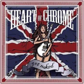 Heart Of Chrome - Get Naked (EP) (2014)